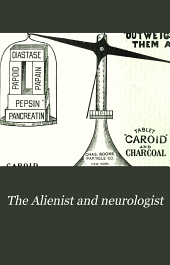 The Alienist and Neurologist: Volume 18