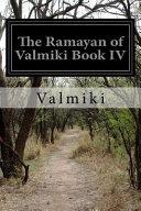 The Ramayan Of Valmiki Book Iv Book PDF