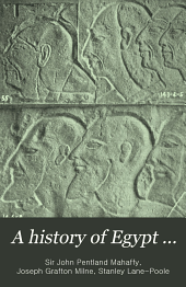 A history of Egypt ...