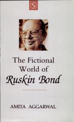 The Fictional World of Ruskin Bond PDF
