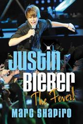 Justin Bieber: The Fever!