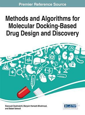 Methods and Algorithms for Molecular Docking-Based Drug Design and Discovery