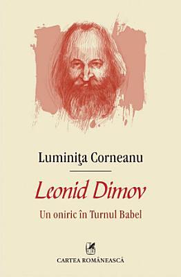 Leonid Dimov  un oniric   n Turnul Babel PDF