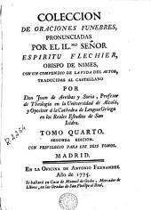 Coleccion de oraciones funebres, pronunciadas por el Ilmo. Señor Espiritu Flechier ...: con un compendio de la vida del autor