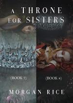 A Throne for Sisters (Books 7 and 8)