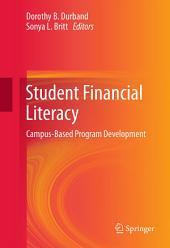 Student Financial Literacy: Campus-Based Program Development