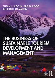 The Business of Sustainable Tourism Development and Management PDF