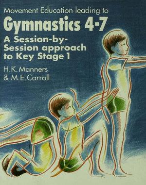 Movement Education Leading to Gymnastics 4 7