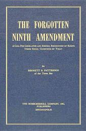 The Forgotten Ninth Amendment: A Call for Legislative and Judicial Recognition of Rights Under Social Conditions of Today