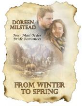 From Winter to Spring: Four Mail Order Bride Romances