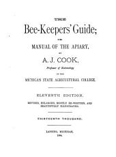 The Bee-keepers' Guide: Or Manual of the Apiary