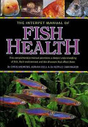 The Interpet Manual of Fish Health