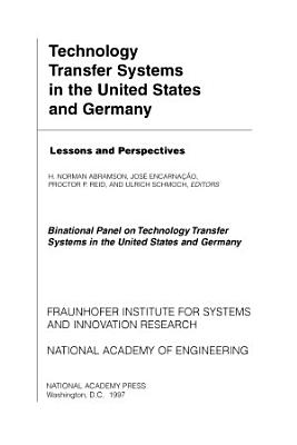 Technology Transfer Systems in the United States and Germany