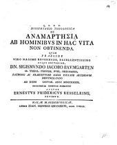Diss. theol. de anamartēsia ab hominibus in hoc vita non obtinenda