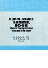 Technical Services Management  1965 1990 PDF