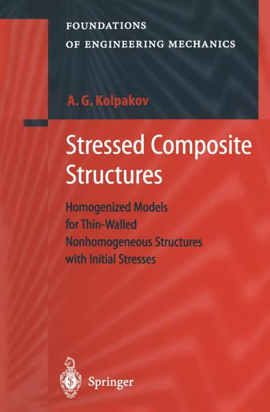 Stressed Composite Structures