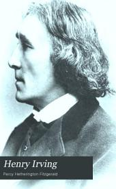 Henry Irving: A Record of Twenty Years at the Lyceum