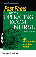Fast Facts for the Operating Room Nurse  Second Edition PDF