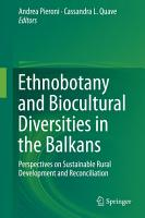 Ethnobotany and Biocultural Diversities in the Balkans PDF