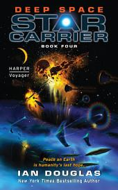 Deep Space: Star Carrier: Book Four