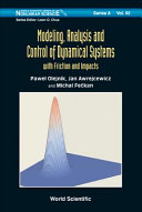 Modeling  Analysis and Control of Dynamical Systems