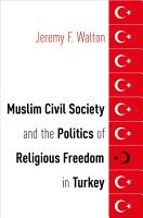 Muslim Civil Society and the Politics of Religious Freedom in Turkey PDF