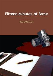 Fifteen Minutes Of Fame Book PDF