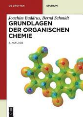 Grundlagen der Organischen Chemie: Ausgabe 5
