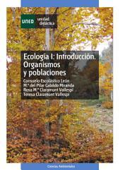 ECOLOGÍA I: INTRODUCCIÓN. ORGANISMOS Y POBLACIONES