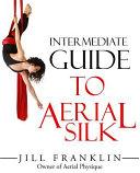 Intermediate Guide to Aerial Silk PDF