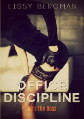 Office Discipline: He's the Boss