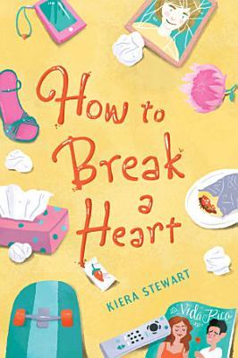 How to Break a Heart PDF