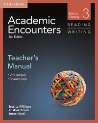 Academic Encounters Level 3 Teacher S Manual Reading And Writing PDF