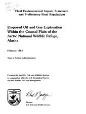 Proposed oil and gas exploration within the coastal plain of the Arctic National Wildlife Refuge, Alaska