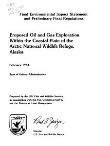Proposed Oil and Gas Exploration Within the Coastal Plain of the Arctic National Wildlife Refuge  Alaska Book
