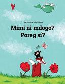 Mimi Ni Mdogo? Poreg Sí?