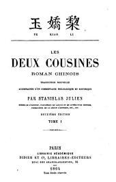 Yu kiao li: Les deux cousines : roman chinois : traduction nouvelle accompagnée du̓n commentaire philologique et historique, Volume1
