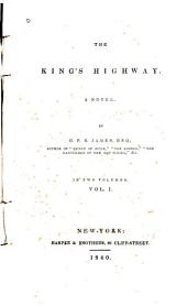 The King's Highway: A Novel, Volume 1