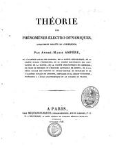 Théorie des phénomènes électro-dynamiques: uniquement déduite de l'expérience