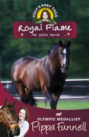 Royal Flame the Police Horse PDF