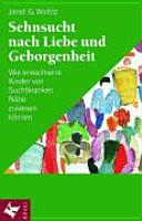 Sehnsucht nach Liebe und Geborgenheit PDF