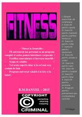 FITNESS LA DOMICILIU: Fii antrenorul tau personal cu un program complet si serios pentru intretinere corporala / - Fortifica musculatura si lucreaza muschii / - Scapa de celulita / - Vei arata superb chiar si in cel mai sexy costum de baie / - Program universal valabil si la fete si la baieti .