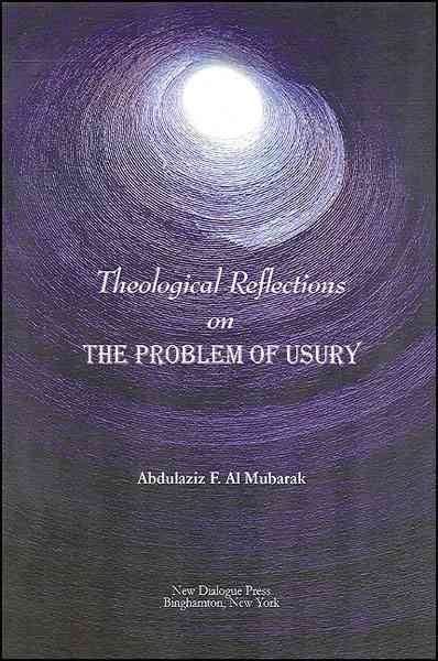 Theological Reflections on the Problem of Usury