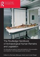 The Routledge Handbook of Archaeological Human Remains and Legislation PDF