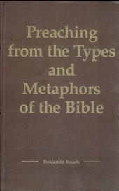 Preaching Types & Metaphors (Keach)