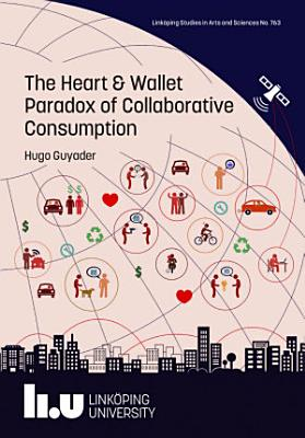 The Heart and Wallet Paradox of Collaborative Consumption