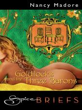Goldilocks and the Three Barrons