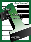 The Adult Preparatory Piano Book  Book One