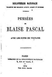 Pensées de Blaise Pascal: avec les notes de Voltaire
