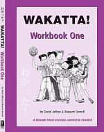 Wakatta! Workbook One